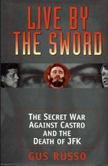 Gus Russo's book LIVE BY THE SWORD